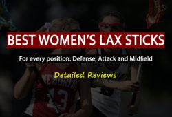 Best Women's Lacrosse Sticks In 2021: Detailed Reviews