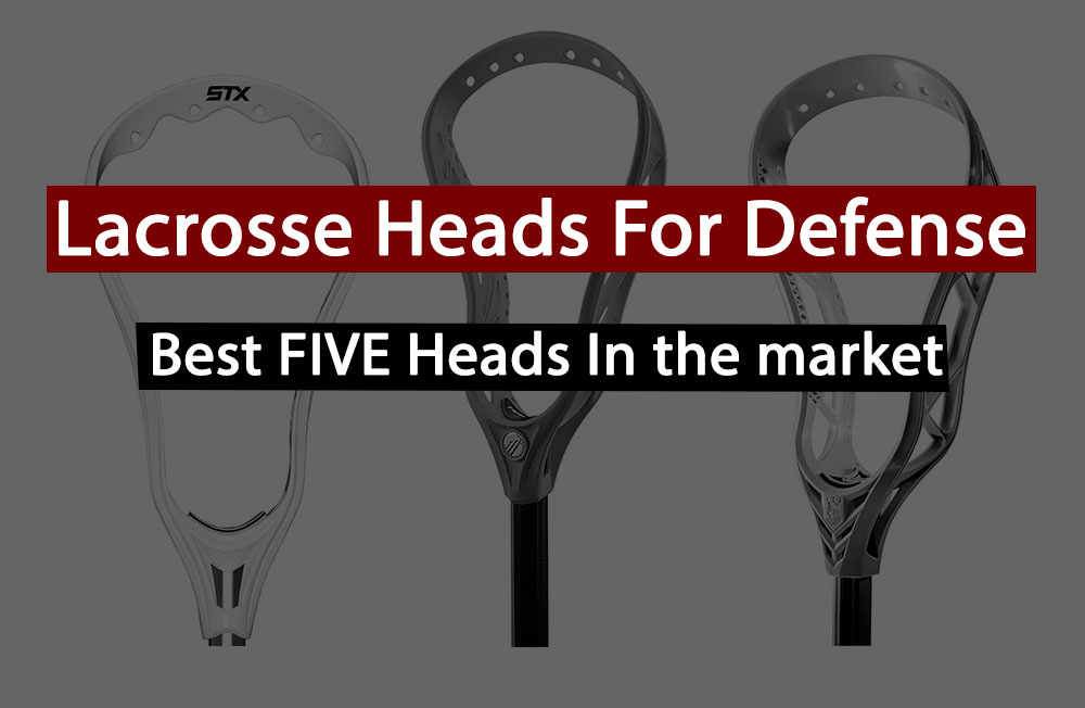 best lacrosse heads for defense