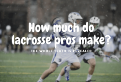 How Much Do Pro Lacrosse Players Make In MLL and NLL Leagues?