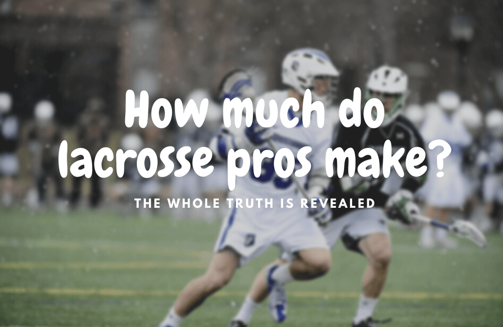 how much do lacrosse pro players make