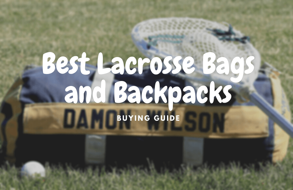 best lacrosse bags and backpacks